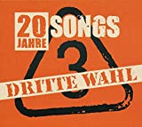 20 Jahre-20 Songs - Dritte Wahl