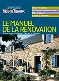 Manuel de la Rénovation - L'expertise Maison&Travaux