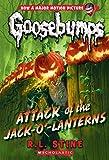 Attack of the Jack-O'-Lanterns (Classic Goosebumps #36)