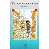 The Girl with no Name - Pat Lowe