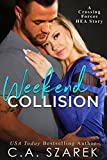 Weekend Collision (Crossing Forces)