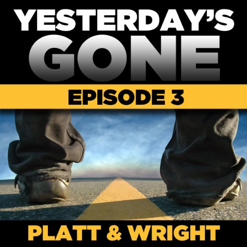 Yesterday's Gone: Season 1 - Episode 3 audiobook cover art