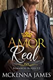 Amor Real: Romances Reales 1-3