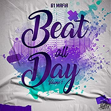 Beat All Day, Vol. 1