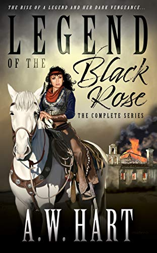 Legend Of The Black Rose: The Compete Series (English Edition)