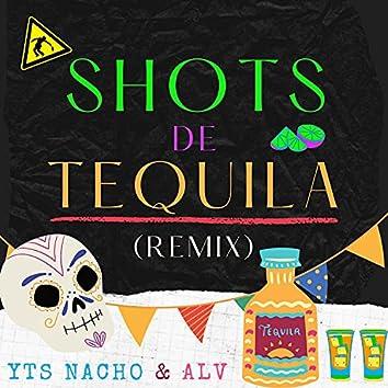 Shots De Tequila (feat. ALV) [Remix] (Remix)