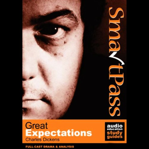 SmartPass Audio Education Study Guide to Great Expectations (Dramatised) audiobook cover art