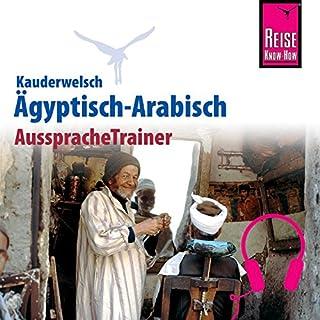Ägyptisch-Arabisch     Reise Know-How Kauderwelsch AusspracheTrainer              Autor:                                                                                                                                 Hans-Günter Semsek                               Sprecher:                                                                                                                                 Tarik Elgarhy,                                                                                        Kerstin Belz                      Spieldauer: 52 Min.     3 Bewertungen     Gesamt 3,0