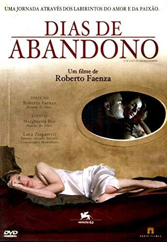 Dias de Abandono - ( I Giorni Dell´abandono ) Roberto Faenza