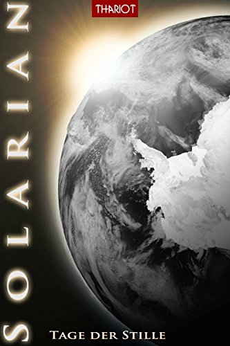 Solarian. Tage der Stille (Solarian-Saga 3)