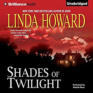 Shades of Twilight                   Auteur(s):                                                                                                                                 Linda Howard                               Narrateur(s):                                                                                                                                 Natalie Ross                      Durée: 13 h et 3 min     1 évaluation     Au global 3,0