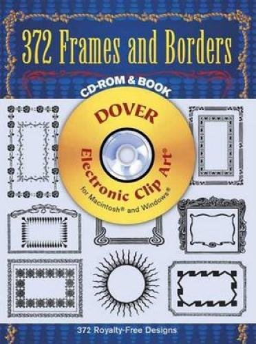 372 Frames and Borders (Dover Electronic Clip Art)