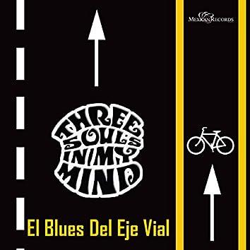 El Blues del Eje Vial