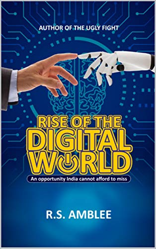 Rise of the Digital World: An opportunity India cannot afford to miss
