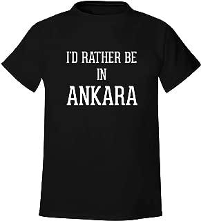 I'd Rather Be In ANKARA - Men's Soft & Comfortable T-Shirt
