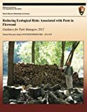 Reducing Ecological Risks Associated with Pests in Firewood: Guidance for Park Managers 2012
