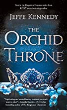 The Orchid Throne (Forgotten Empires)