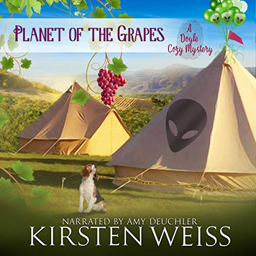 Planet of the Grapes: A Doyle Cozy Mystery Audiobook By Kirsten Weiss cover art