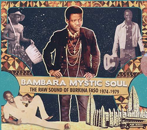 Bambara Mystic Soul The Raw Sound of Burkina Faso 1974 - 1979