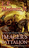 Imager's Battalion, by L.E. Modesitt, Jr.