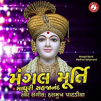 Mangal Murti Madhuri Sahjanand - Single