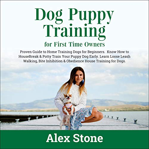 Dog Puppy Training for First Time Owners cover art