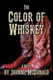 The Color of Whiskey (English Edition)