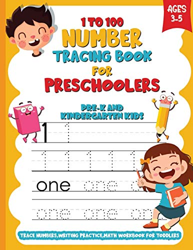 Tracing Numbers 1-100 For Kindergarten,Toddlers and kids Ages 3-5: 3-In-1 Book Number Tracing 1-100,