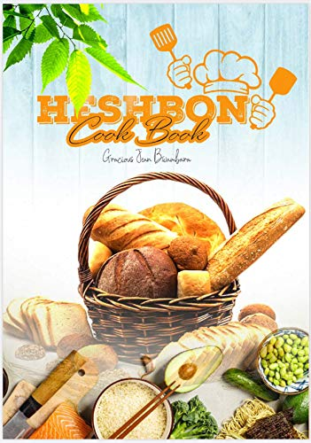 Heshbon Cook book (English Edition)