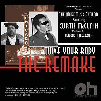 The House Music Anthem (Move Your Body) Remake