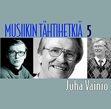 Musiikin tähtihetkiä 5 - Juha Vainio