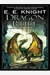 Dragon Rule: Book Five of the Age of Fire Kindle Edition
