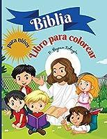 Biblia Libro para colorear para niños: Libro para colorear para niños 50 páginas llenas de historias bíblicas y versículos de las Escrituras para niños de 9 a 13 años, encuadernado en rústica 8,5*11 pulgadas