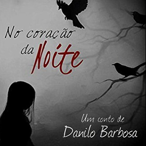 No Coração da Noite [In the Heart of the Night] audiobook cover art