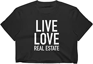 Get Thread Live Love Real Estate Crop Top - Realtor Estate Agent Womens T-Shirt