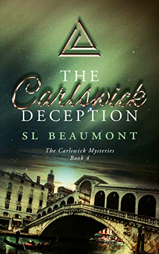 The Carlswick Deception (The Carlswick Mysteries Book 4) (English Edition)