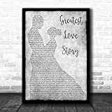 PeaceSun LANCO Greatest Love Story Man Lady Dancing Grey Song Lyric Quote Print Lovers Poster Wall Decor Art Gifts