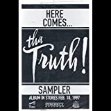 Tha Truth!: Here Comes… Sampler Cassette M Unmarked Priority 4PRO 30121