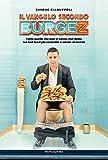 Il Vangelo secondo Burgez. Tutto quello che non vi hanno mai detto sul fast food più scorretto e amato al mondo