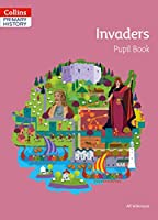 Invaders Pupil Book (Collins Primary History)
