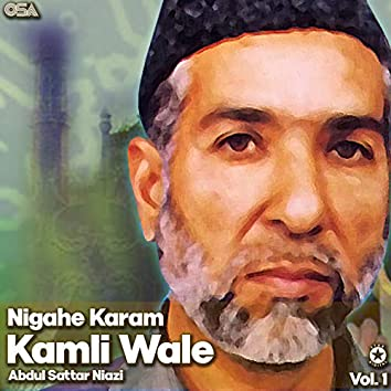 Nigahe Karam Kamli Wale, Vol. 1