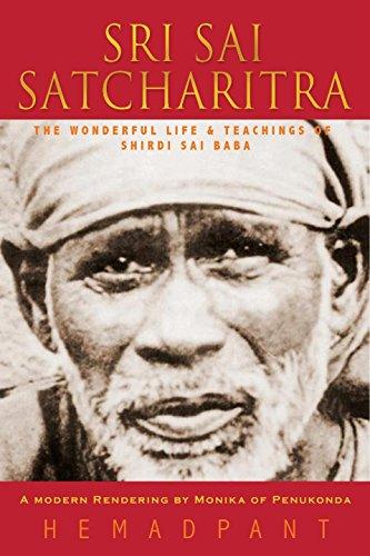 Sri Sai Satcharitra: The Wonderful Life and Teachings of Shirdi Sai Baba