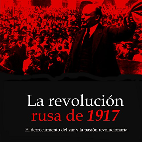 La revolución rusa de 1917 [The Russian Revolution of 1917] audiobook cover art