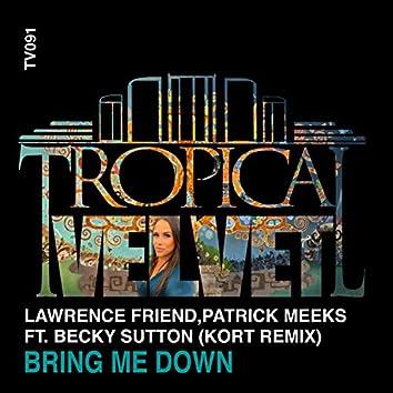 Bring Me Down (KORT Remix)