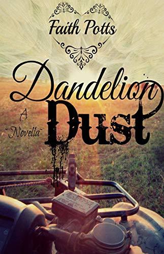 Dandelion Dust by [Faith Potts]