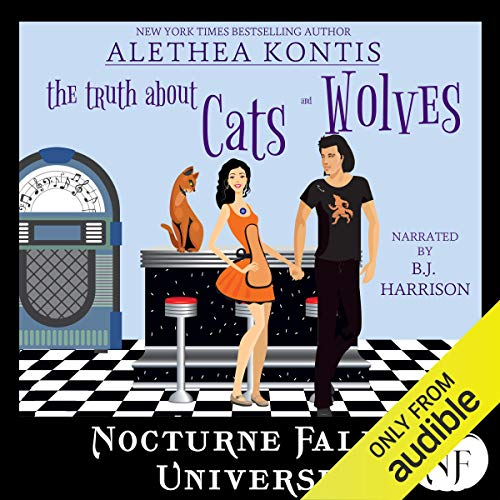 The Truth About Cats and Wolves Audiobook By Alethea Kontis cover art