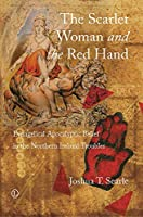 The Scarlet Woman and the Red Hand: Evangelical Apocalyptic Belief in the Northern Ireland Troubles