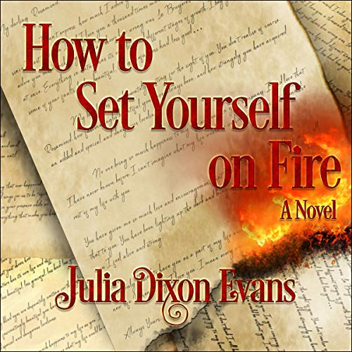 How to Set Yourself on Fire audiobook cover art