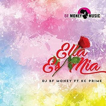Ella Es Mia (feat. DJ BF Money)