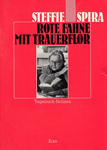 Rote Fahne mit Trauerflor. Tagebuch-Notizen
